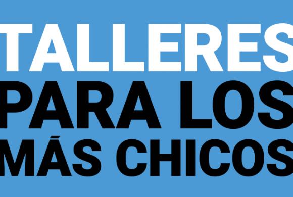 TALLERES PARA LOS MAS CHICOS: Vacaciones de Invierno